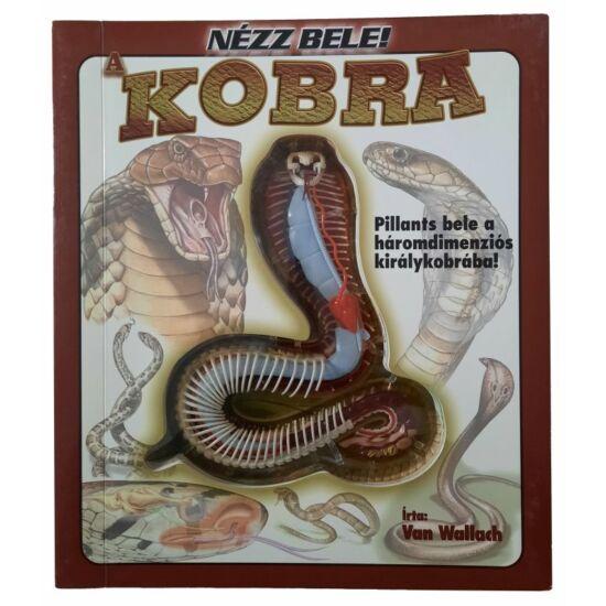 Nézz bele! - A kobra - ismeretterjesztő könyv és modell