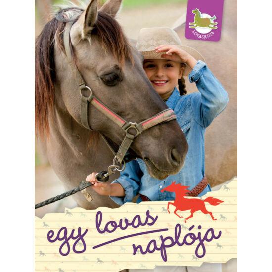 Lovasklub - 2. Egy lovas naplója