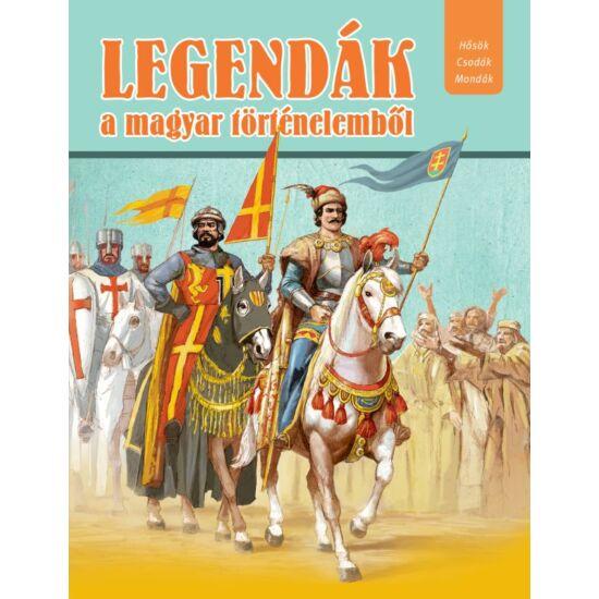 Legendák a magyar történelemből