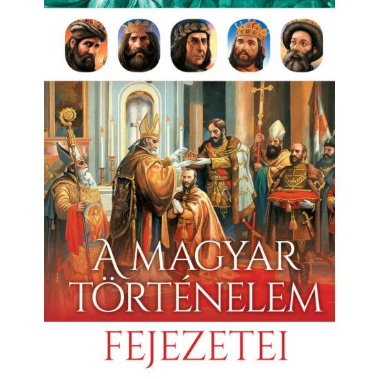 A magyar történelem fejezetei