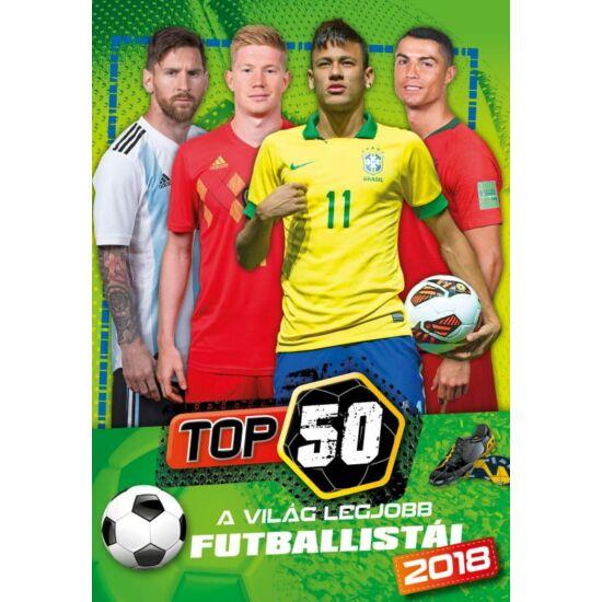 TOP 50 - A világ legjobb futballistái 2018