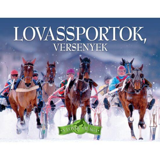 A lovak világa sorozat - 5. Lovas sportok, versenyek