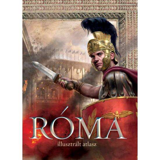 Róma illusztrált atlasza